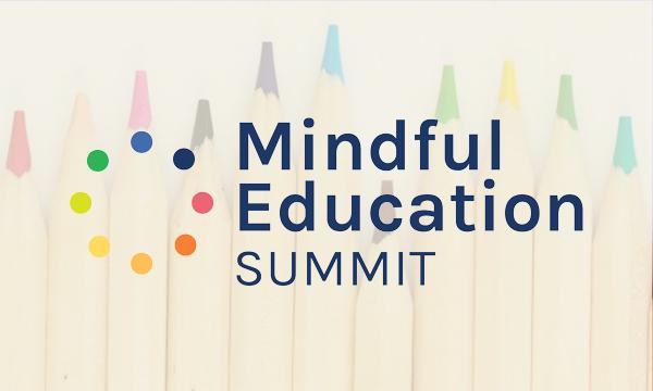 The Mindful Education Summit