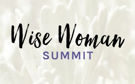 The Wise Woman Summit