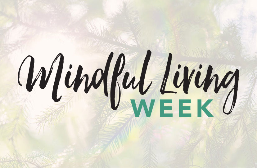 Mindful Living Week