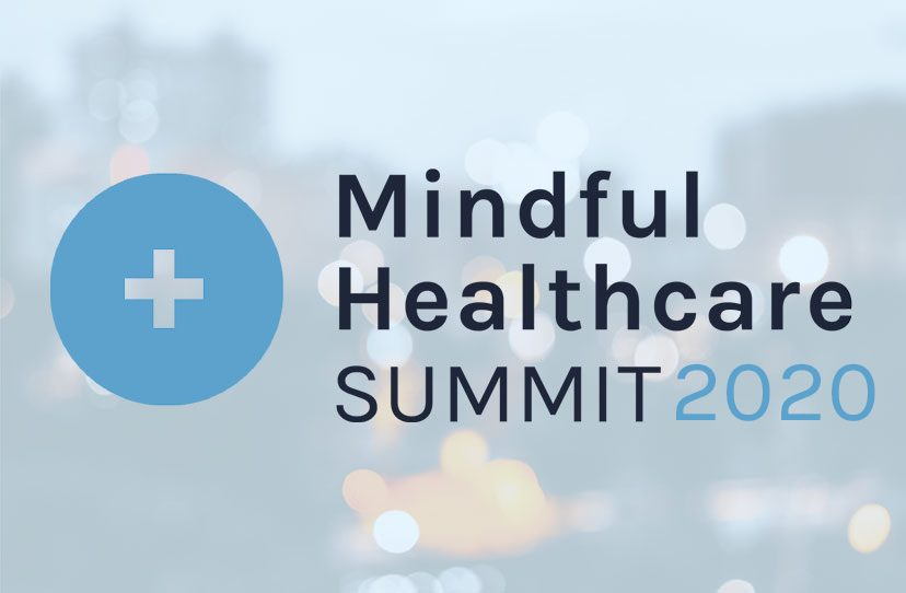 The Mindful Healthcare Summit 2020